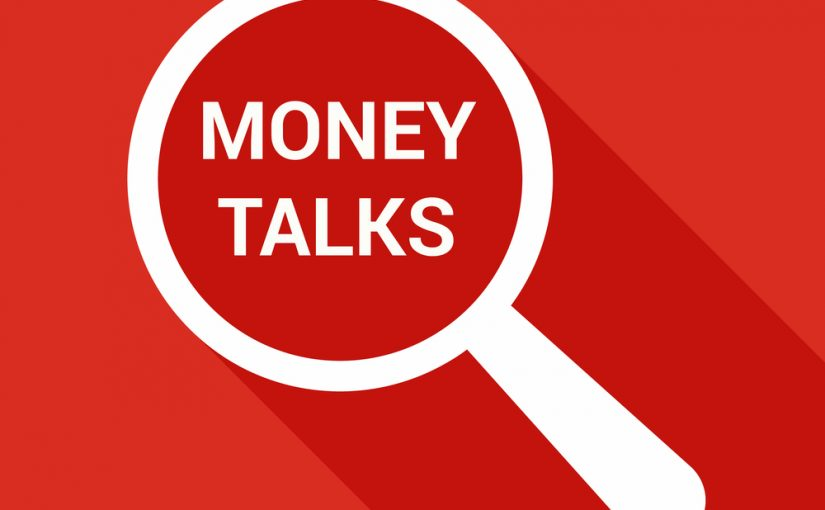 Money Talks. What Is Your Money Saying?
